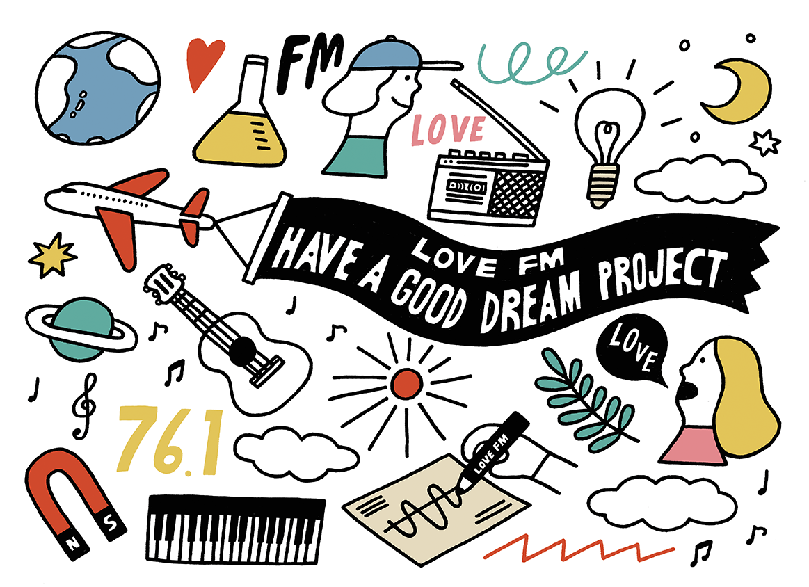 LOVE FM HAVE A GOOD DREAM PROJECT
