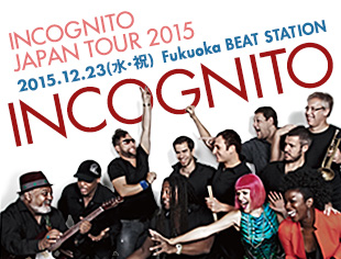 INCOGNITO JAPAN TOUR 2015