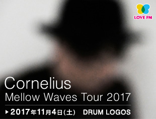 Cornelius Mellow Waves Tour 2017